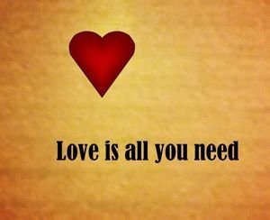 Quote: Love Is All You Need - Awakening Alchemy