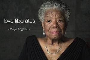 Maya Angelou Quote: Love Liberates - Awakening Alchemy