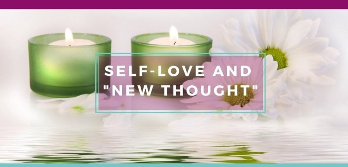 Self-Love and New Thought = Awakening Alchemy