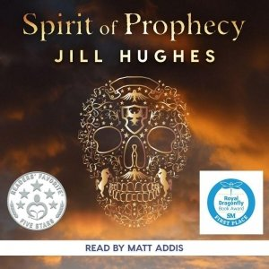 Spirit of Prophecy AudioBook Cover With Awards Displayed - Awakening Alchemy